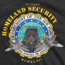 THE ORIGINAL HOMELAND SECURITY AIR FORCE