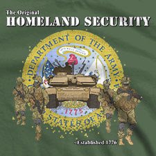 THE ORIGINAL HOMELAND SECURITY US ARMY